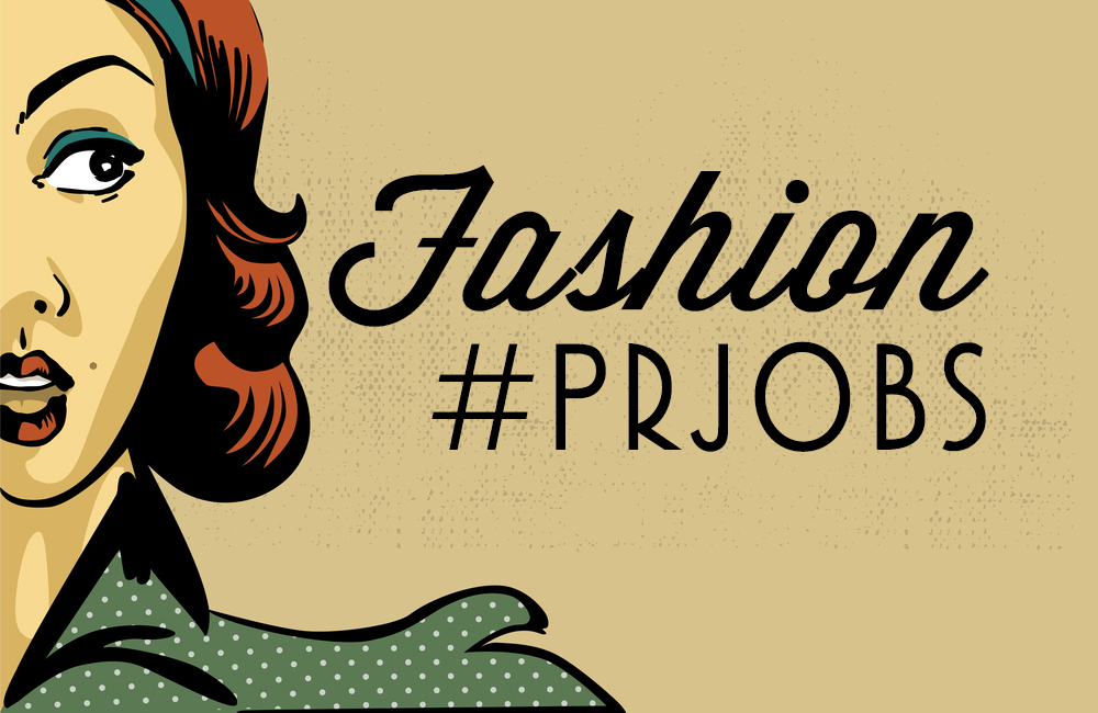 Fashion #PRJobs and Internships in New York and Los Angeles