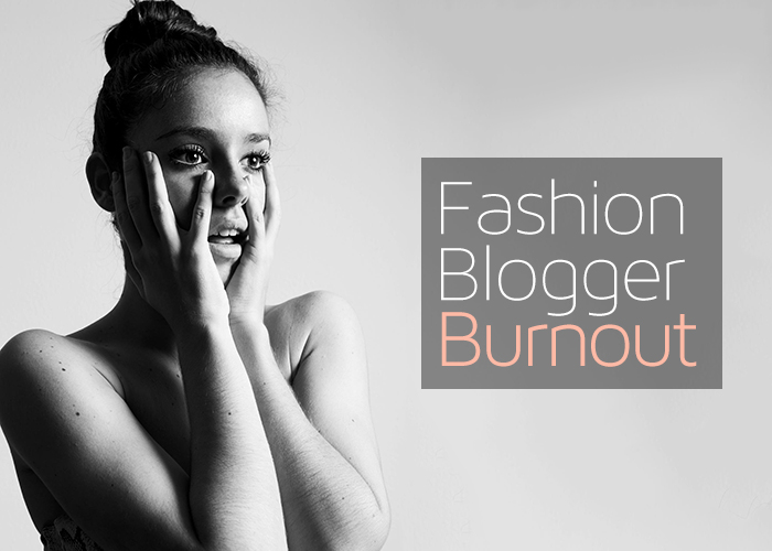 Fashion PR: Fashion Blogger Burnout?