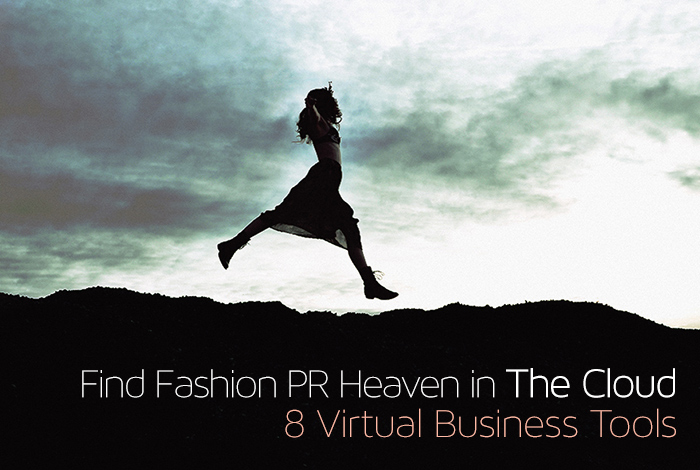 Find Fashion PR Heaven - 8 Virtual Business Tools