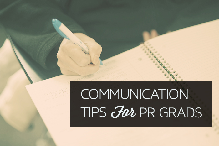 5 Communication Tips for Recent Fashion PR Grads Looking for a Job