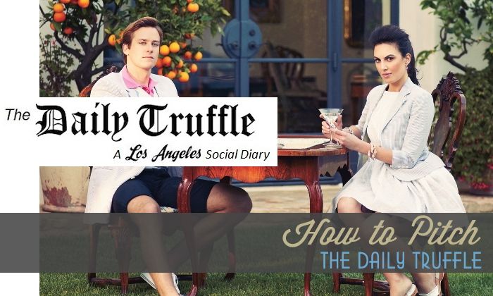 How to Pitch The Daily Truffle - LA Social Diary