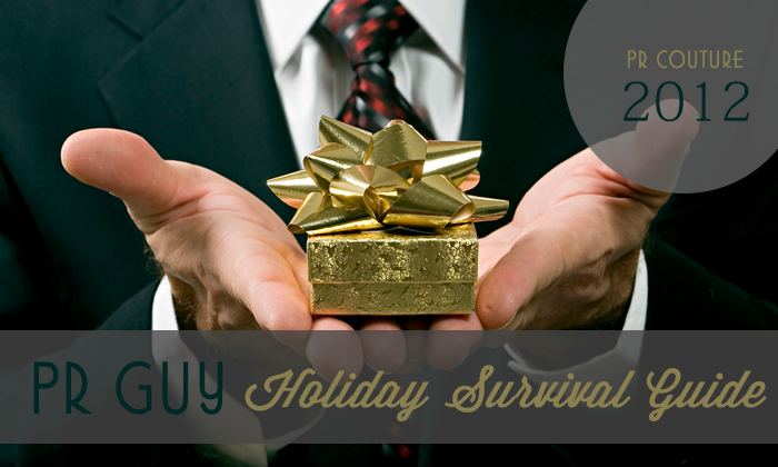 PR Guy Holiday Survival Guide