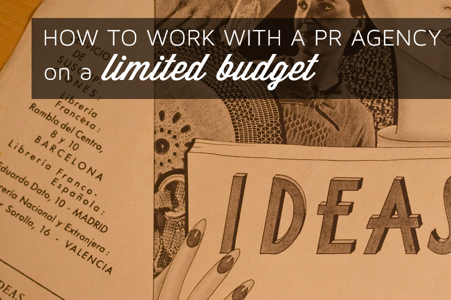 How to work with PR on a limited budget