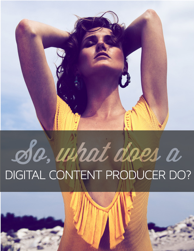 What does a fashion digital content producer do?