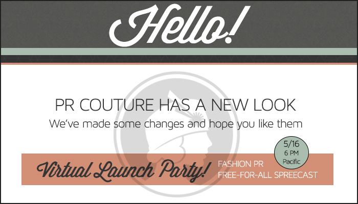 A Brand New Chapter: PR Couture Has a Fresh Look