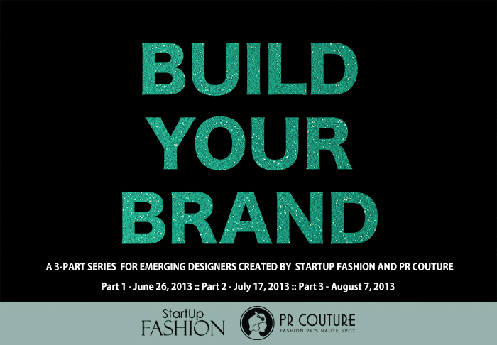 Build your Brand with Startup Fashion and PR Couture