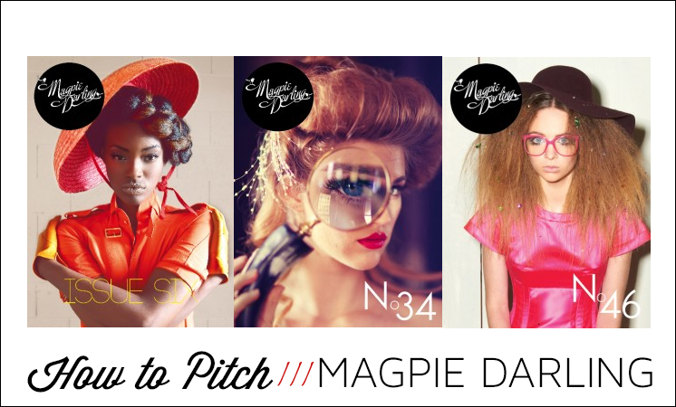 Be Featured in Magpie Darling Magazine