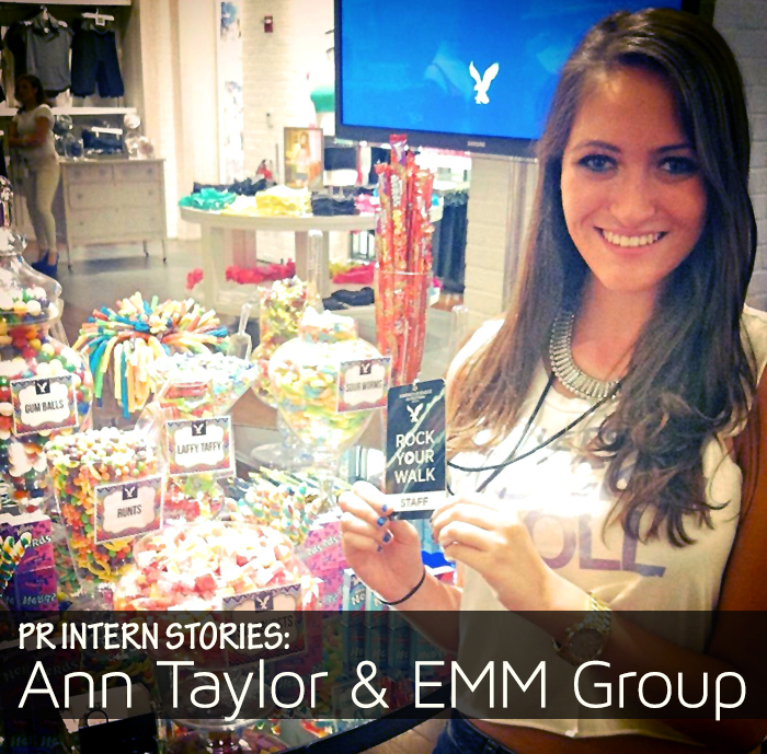 Fashion PR Internship at Ann Taylor, EMM for American Eagle