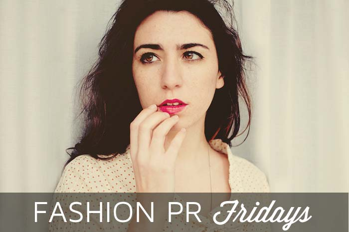 Fashion PR Fridays: PR, Marketing & Social Media News for the Week of October 28, 2013