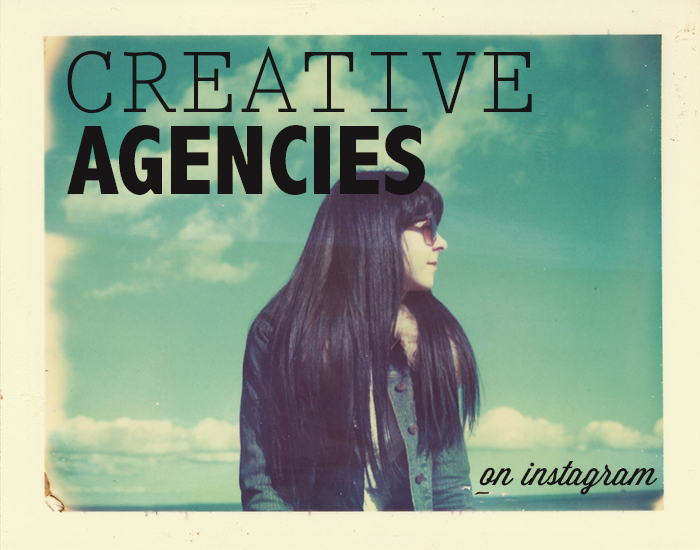 5 Agencies to Follow on Instagram