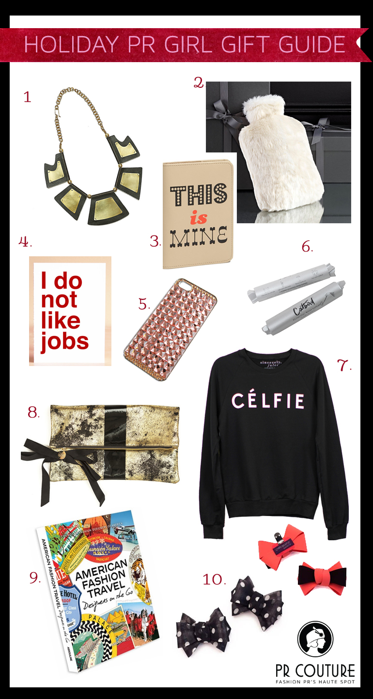 PR Girl Holiday Gift Guide