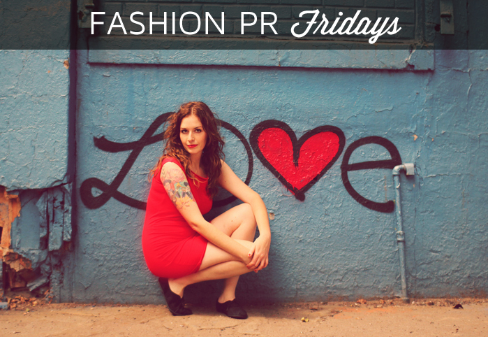 Fashion PR Fridays: PR, Marketing & Social Media News for the Week of February 10, 2014
