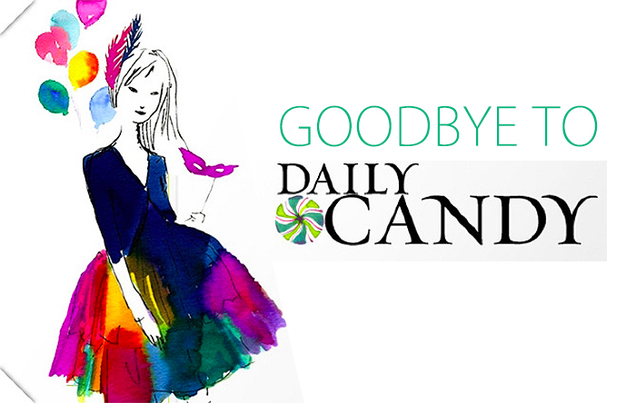 Daily Candy to Close Doors April 4