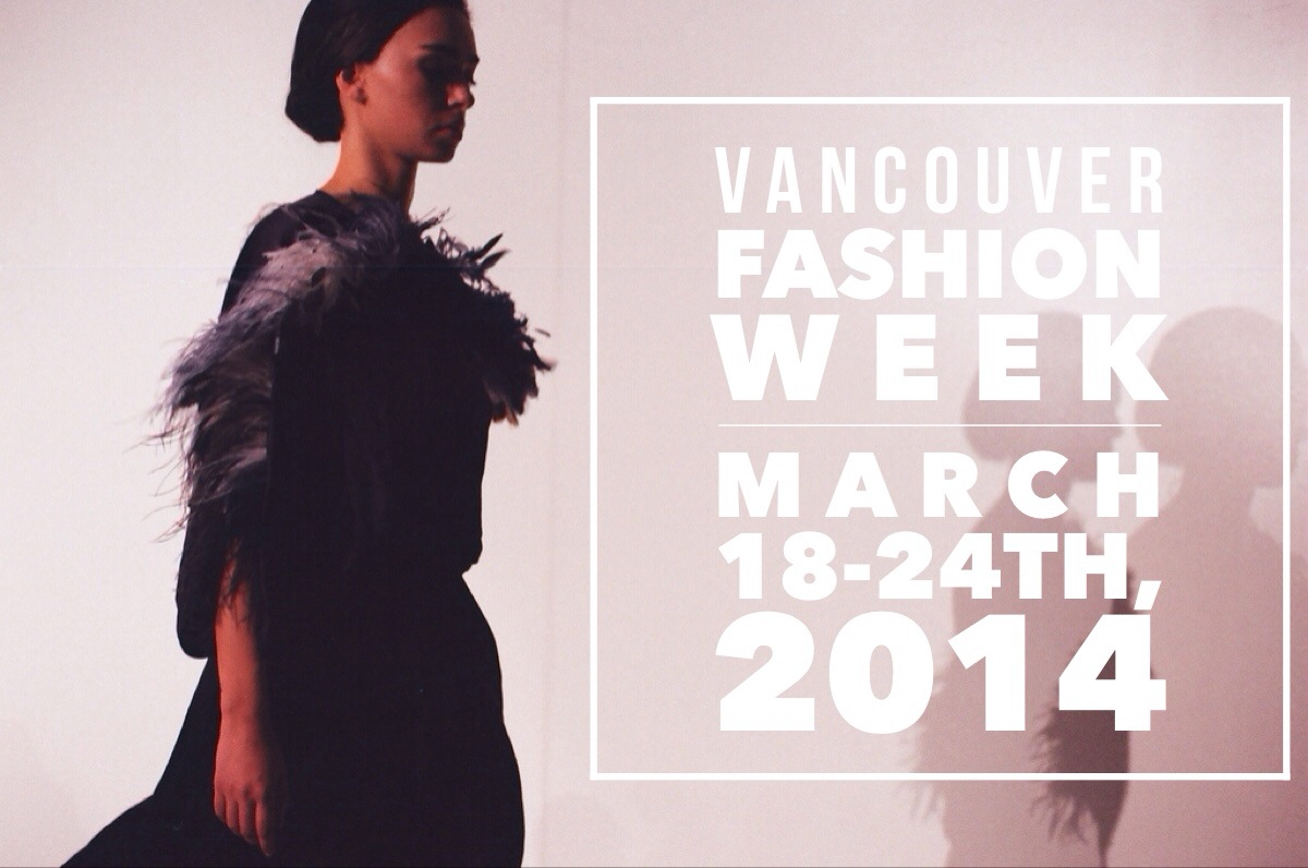 Vancouver Fashion Week 2014