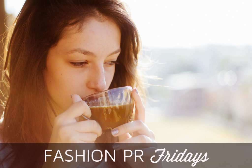 Fashion PR Fridays: PR, Marketing & Social Media News for the Week of May 12, 2014