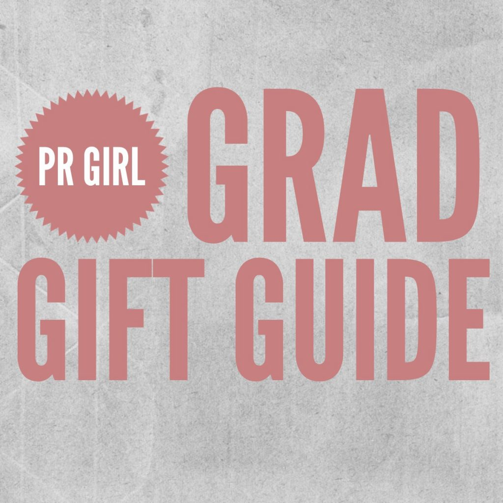 Gift Ideas for the PR Girl Grad