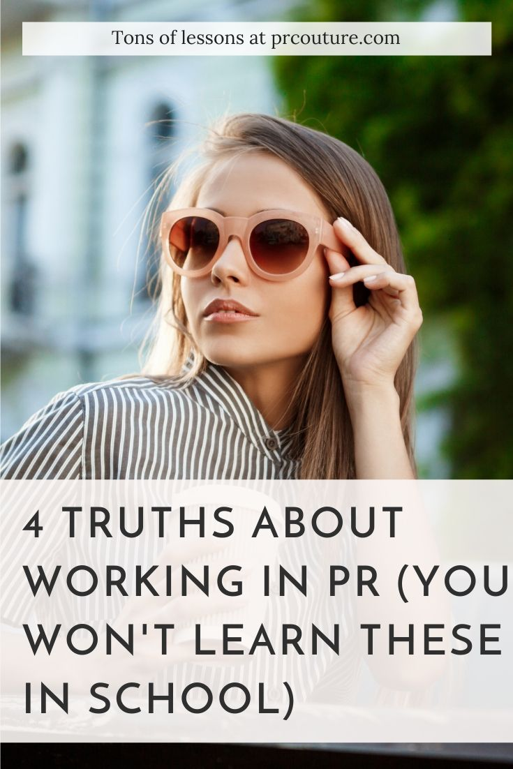 Want to know what it\'s REALLY like working in #PR? Read for 4 truths on the good the bad and the ugly of working in the #publicity industry.