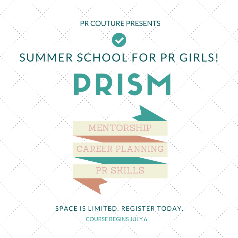 Join PRISM - the only course for aspiring PR Girls