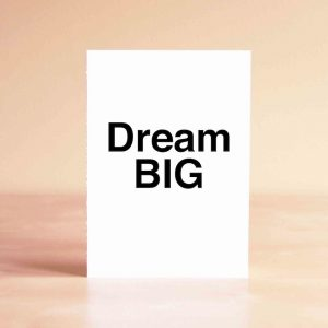 Dream Big Encouragement Greeting Card