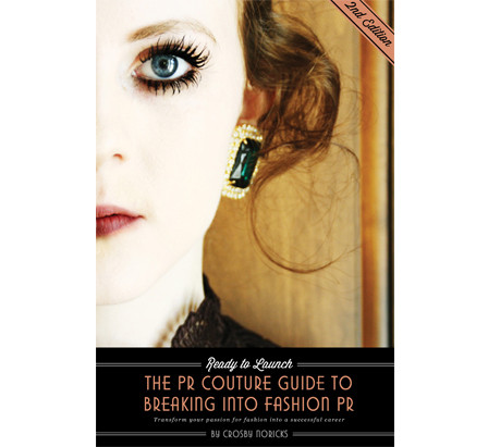 Ready to Launch- The PR Couture Guide to Breaking into Fashion PR - Signed Copy