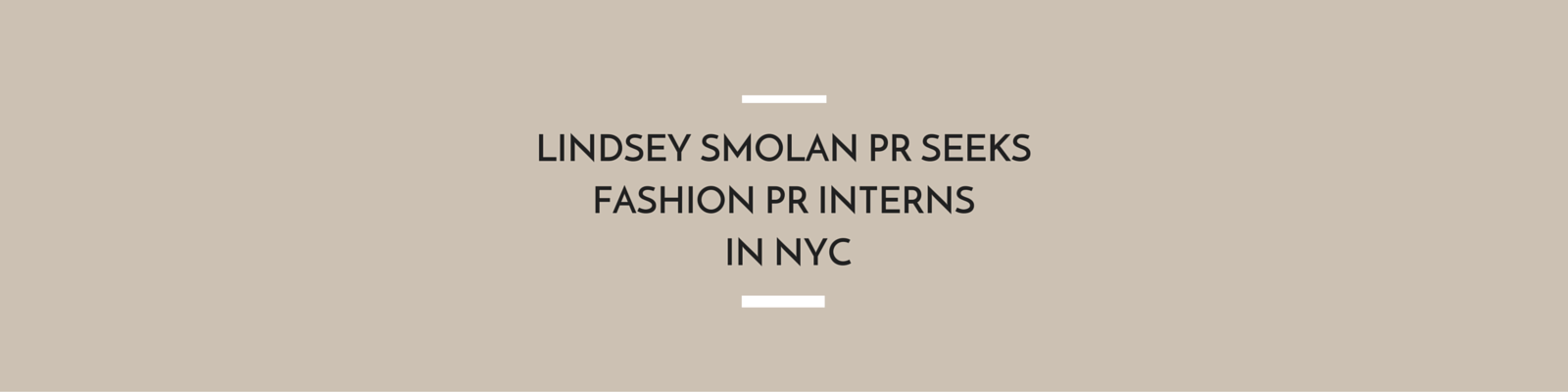 Lindsey Smolan PR Seeks Fashion PR Interns in NYC