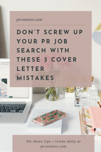 Looking for PR job search tips? You're in the right place! Click through for cover letter tips that will help you land your first PR job.