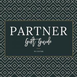 PR Couture Gift Guide, gift guides, sponsored gifts