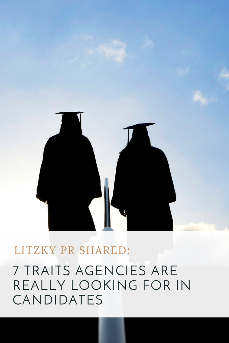 The 7 Traits Young Professionals Need to Get Hired at a PR Agency