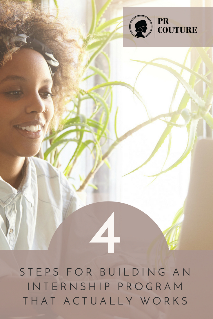Use these 4 steps to manage interns of all skill sets and build a seamless intern program for your agency or brand.