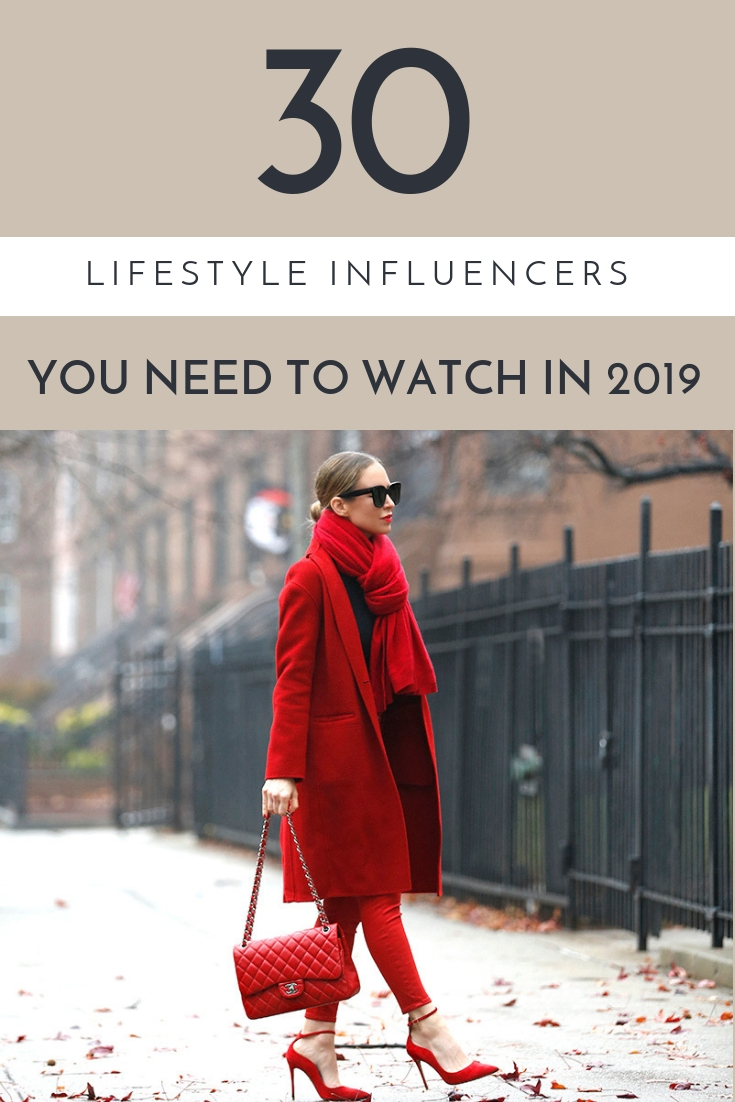 The 30 Lifestyle Influencers You Need to Know in 2019