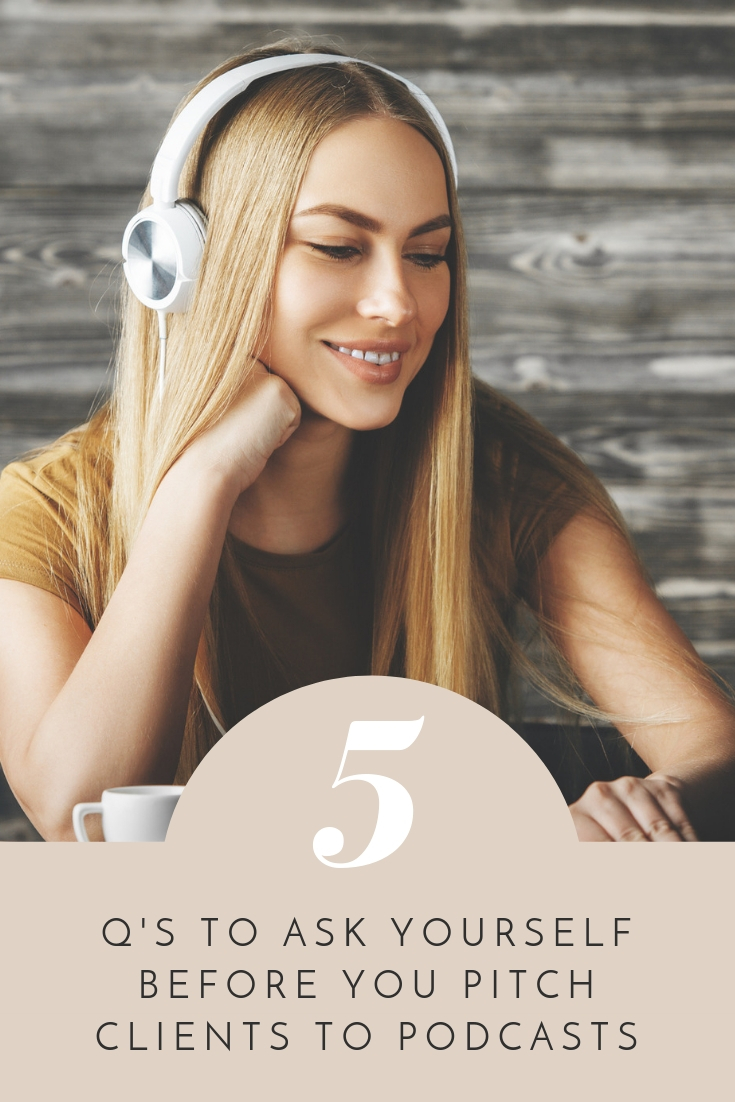 Cher Hale shares 5 important questions to ask yourself before pitching clients to podcasts