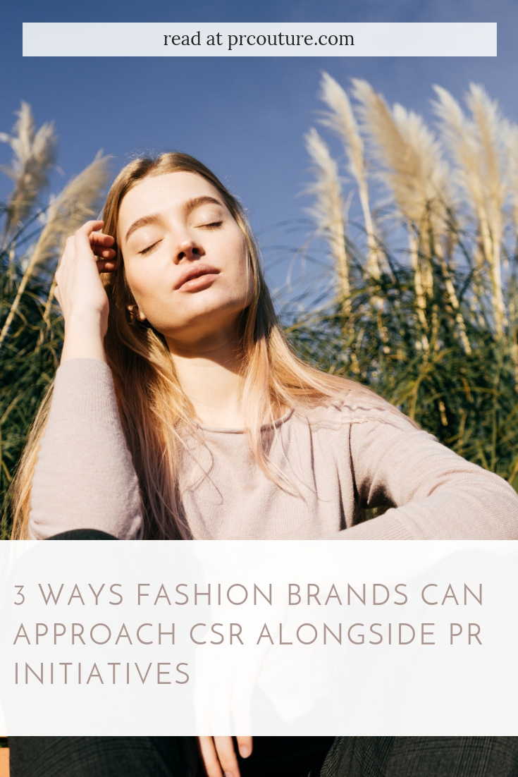 Here are three ways big brands are tackling CSR and gaining publicity #socialresponsibility #CSR #fashiobrands #fashionbranding #publicrelations