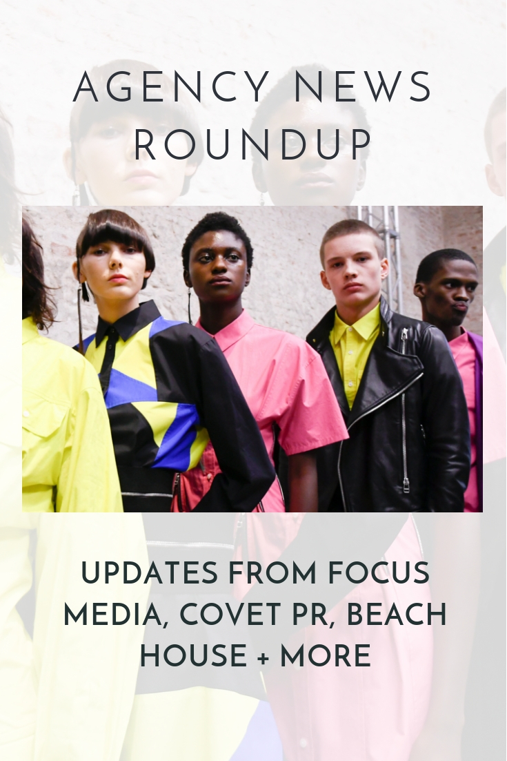 Stay up to date with our latest industry news updates featuring client wins from Focus Media, Covet PR, Beach House + More!