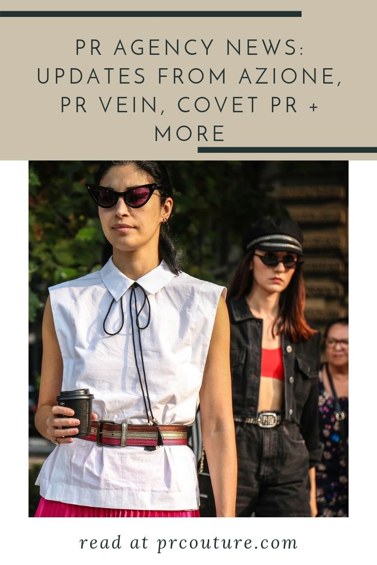 Get the latest in industry news and agency updates from Beach House PR, AZIONE, Covet PR + more!