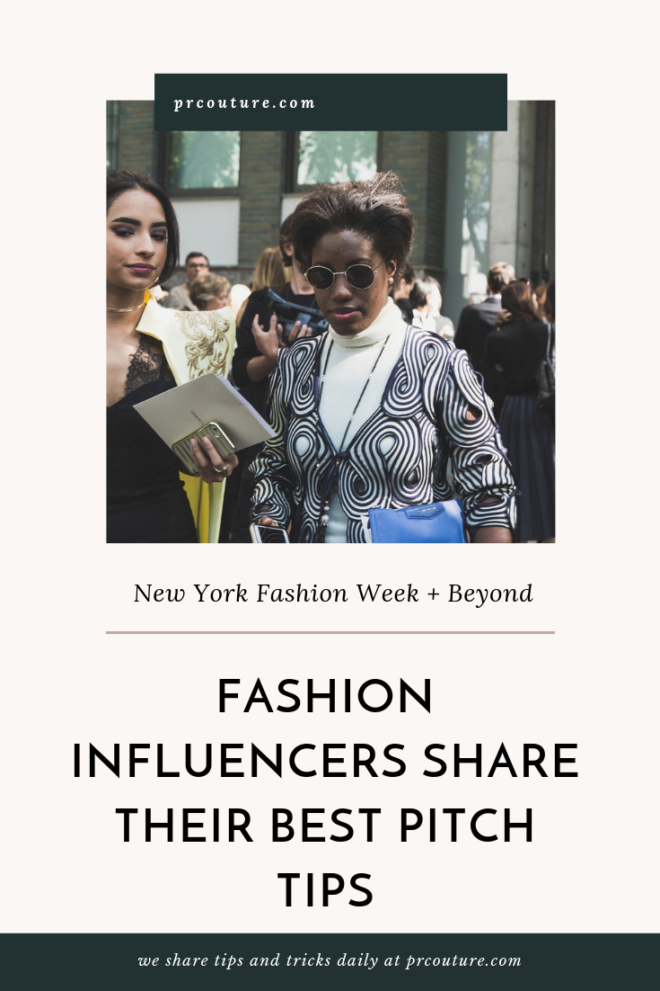 Influencers Share Tips to Improve Your Pitches During Fashion Week