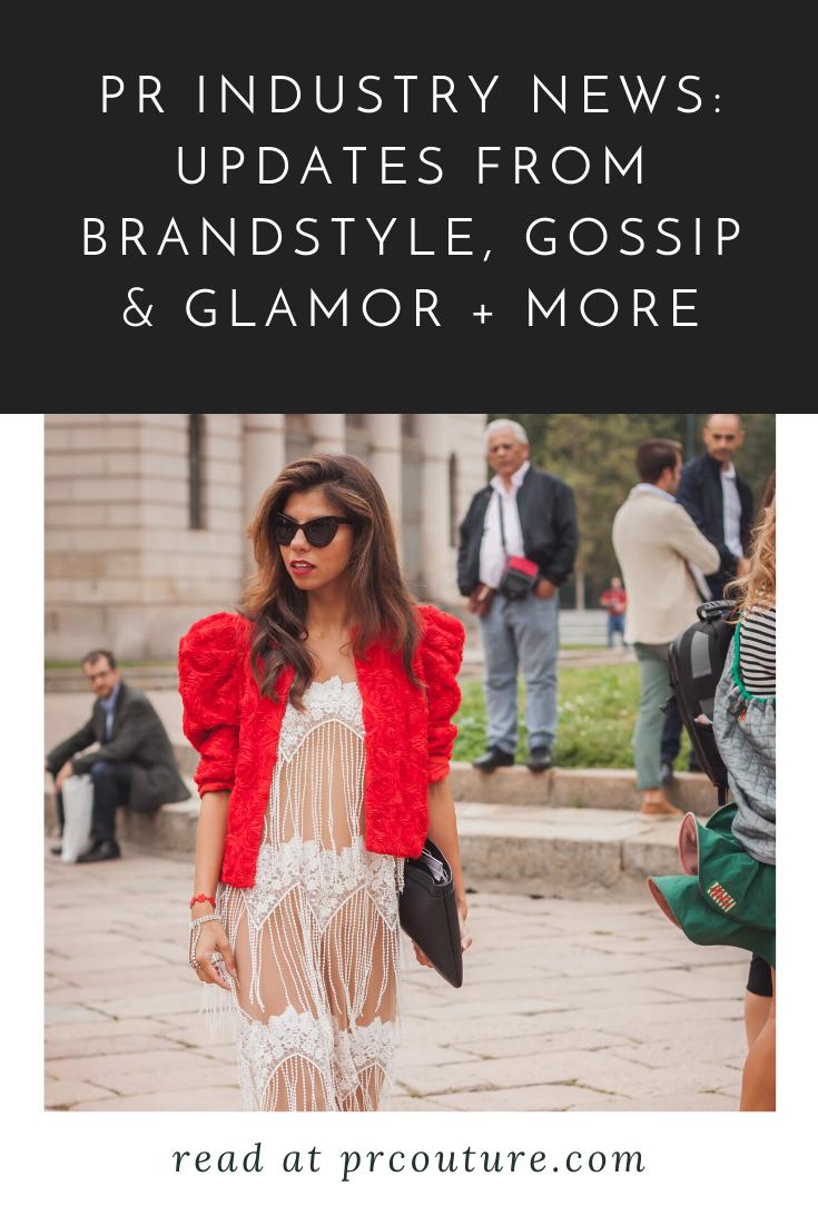 PR Industry News: Updates from Brandstyle, Hawkins Intl., Gossip & Glamor + More