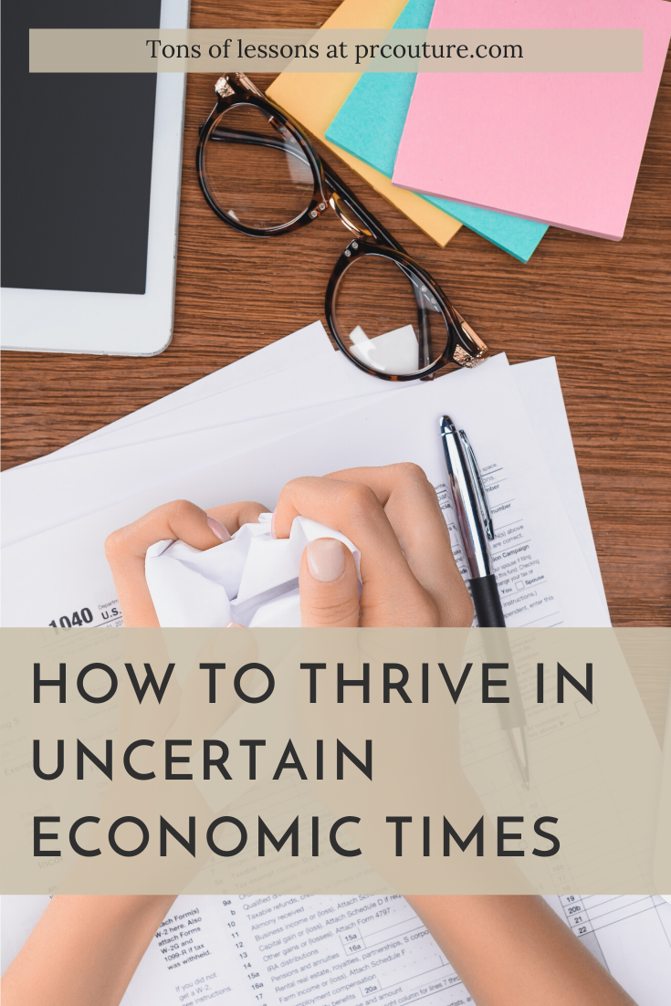 Worried about Work? Avoid These 7 Habits to Thrive In Spite of Economic Uncertainty